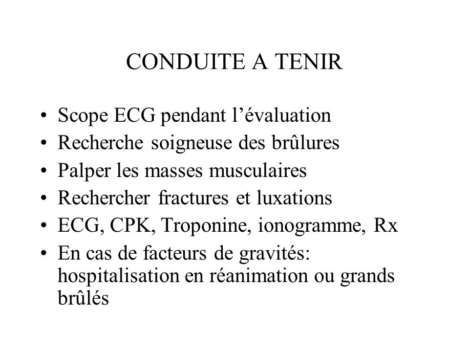 CONDUITE A TENIR Scope ECG pendant l'évaluation