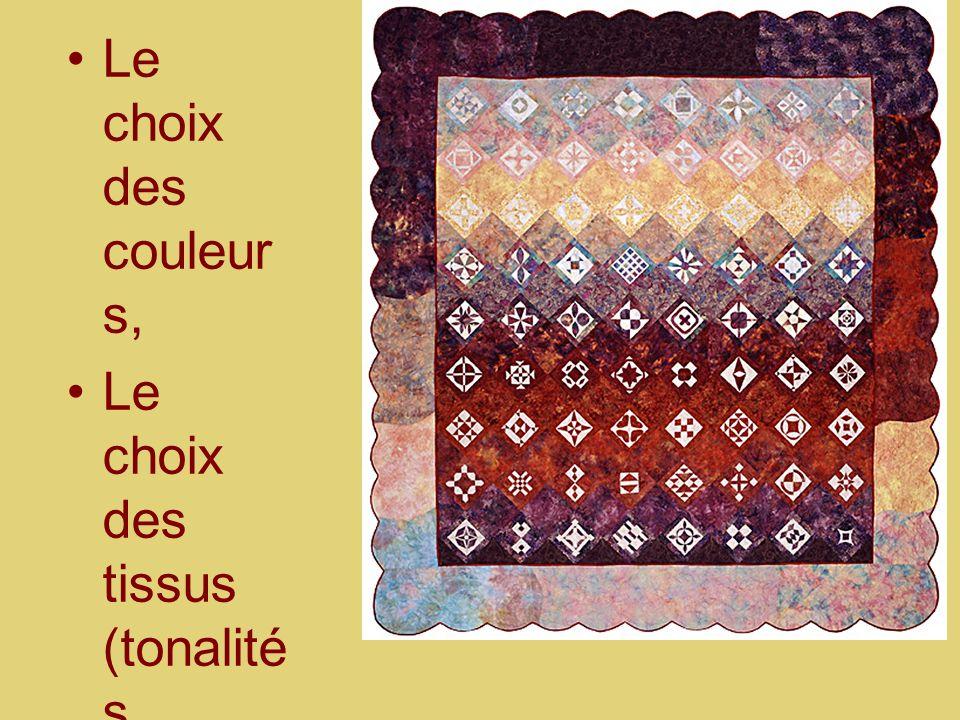 Le choix des couleurs, Le choix des tissus (tonalités générales)