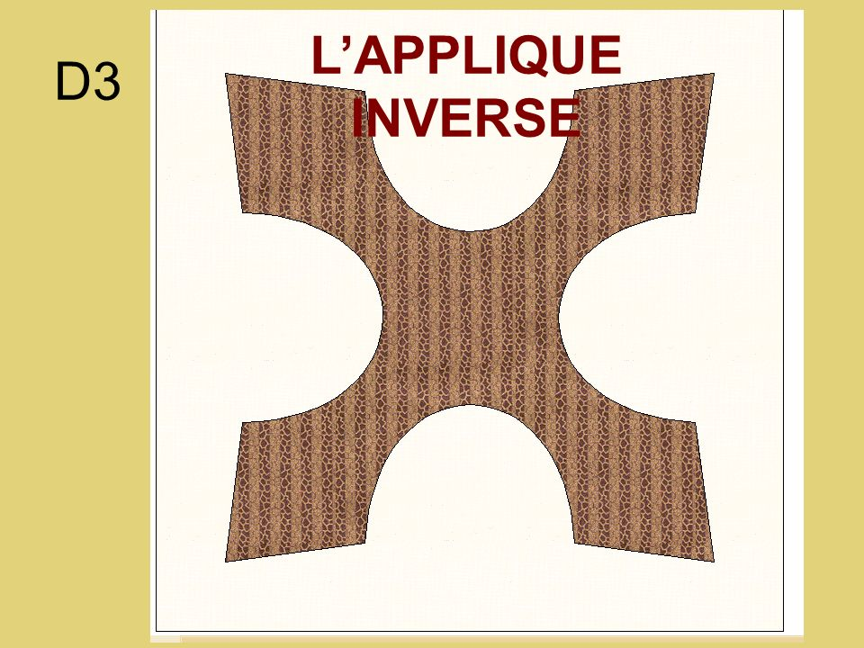 L'APPLIQUE INVERSE D3