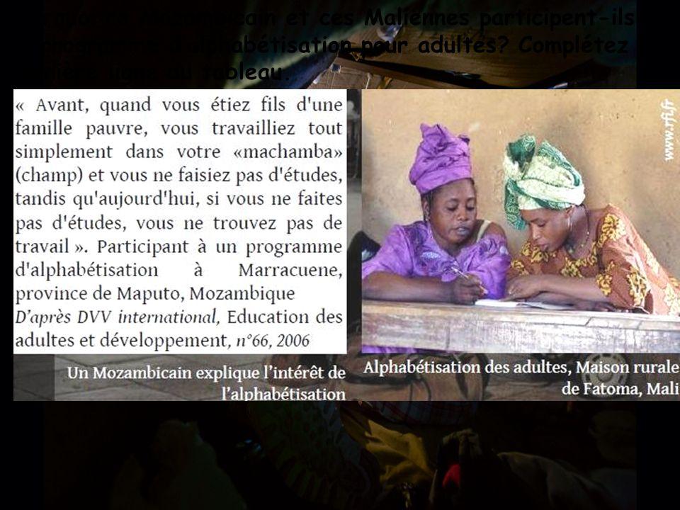 Pourquoi ce Mozambicain et ces Maliennes participent-ils à un programme d'alphabétisation pour adultes.