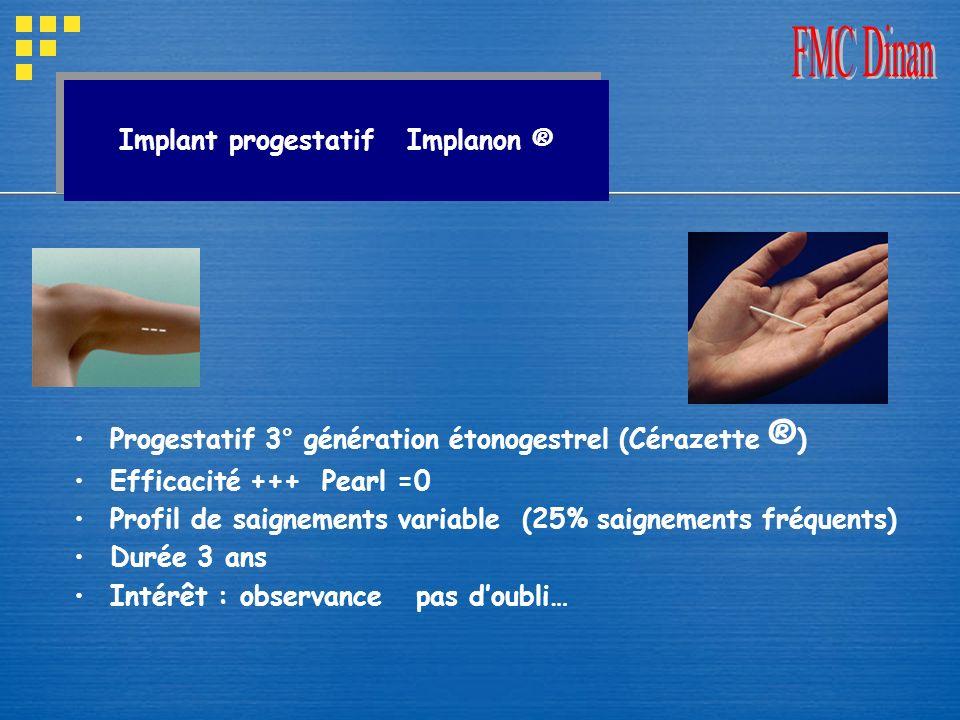Implant progestatif Implanon ®