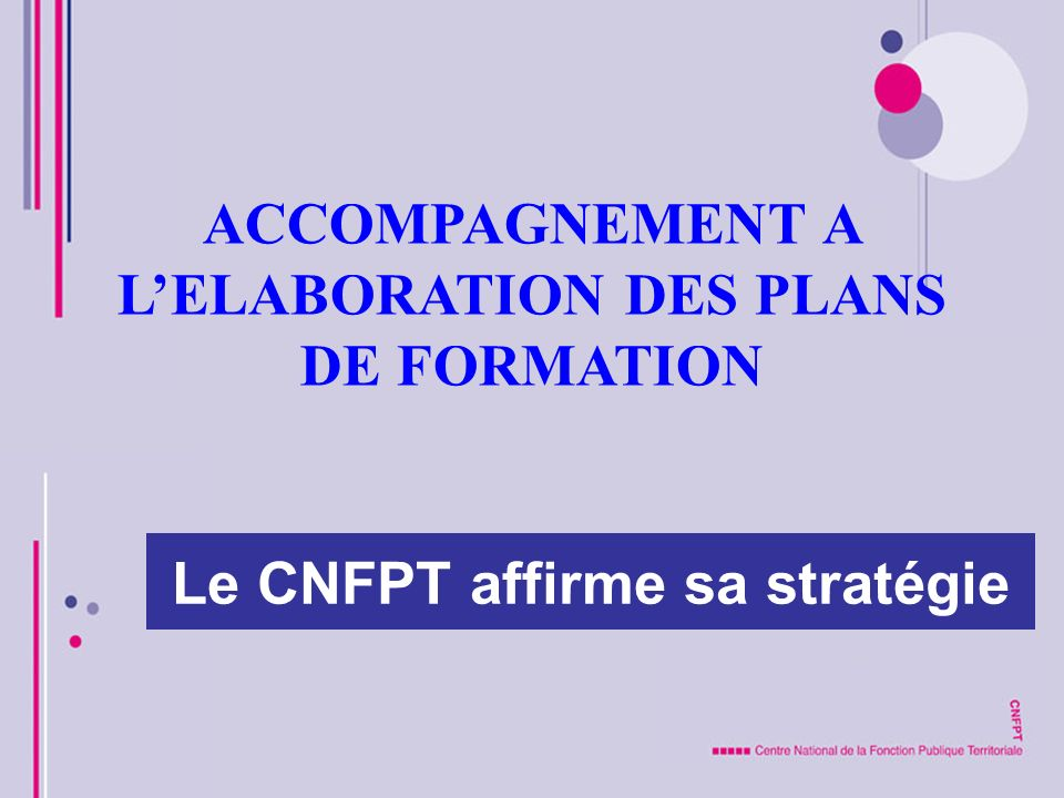 ACCOMPAGNEMENT A L'ELABORATION DES PLANS DE FORMATION