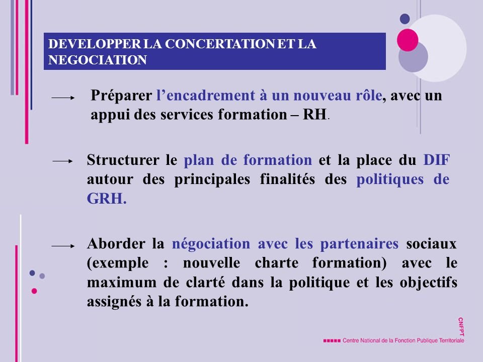 DEVELOPPER LA CONCERTATION ET LA NEGOCIATION