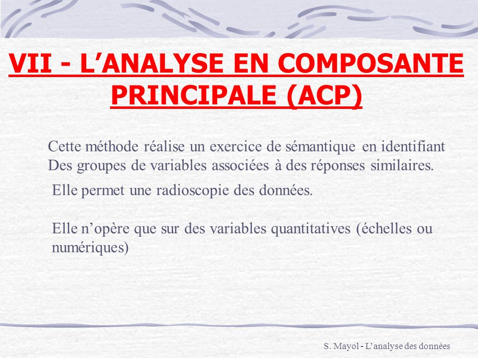 VII - L'ANALYSE EN COMPOSANTE