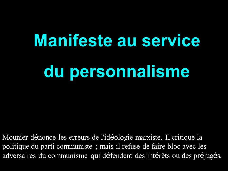 Manifeste au service du personnalisme