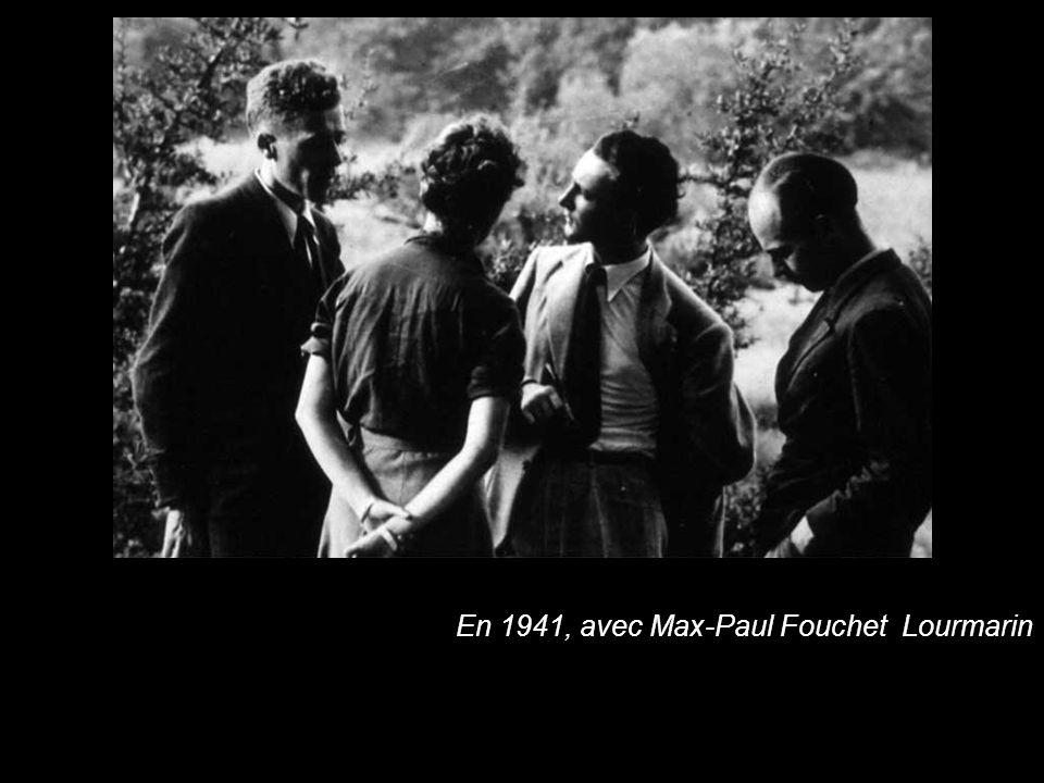 En En 1941, avec Max-Paul Fouchet Lourmarin