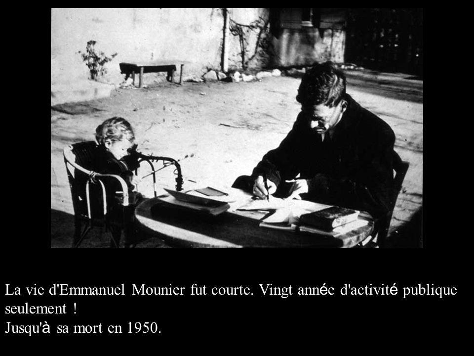 La vie d Emmanuel Mounier fut courte