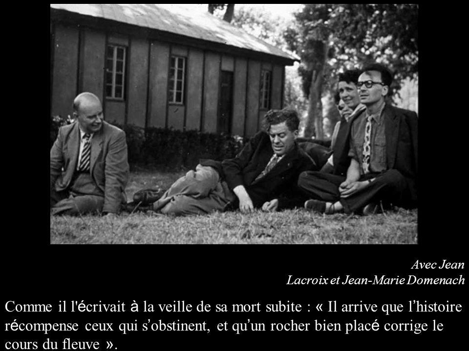 Avec Jean Lacroix et Jean-Marie Domenach