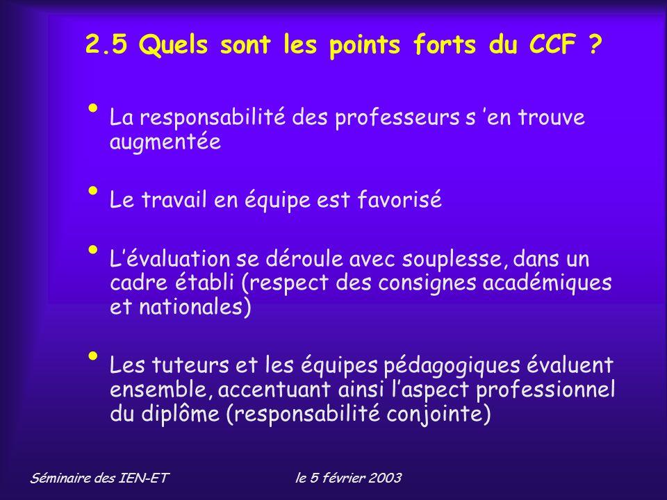 2.5 Quels sont les points forts du CCF