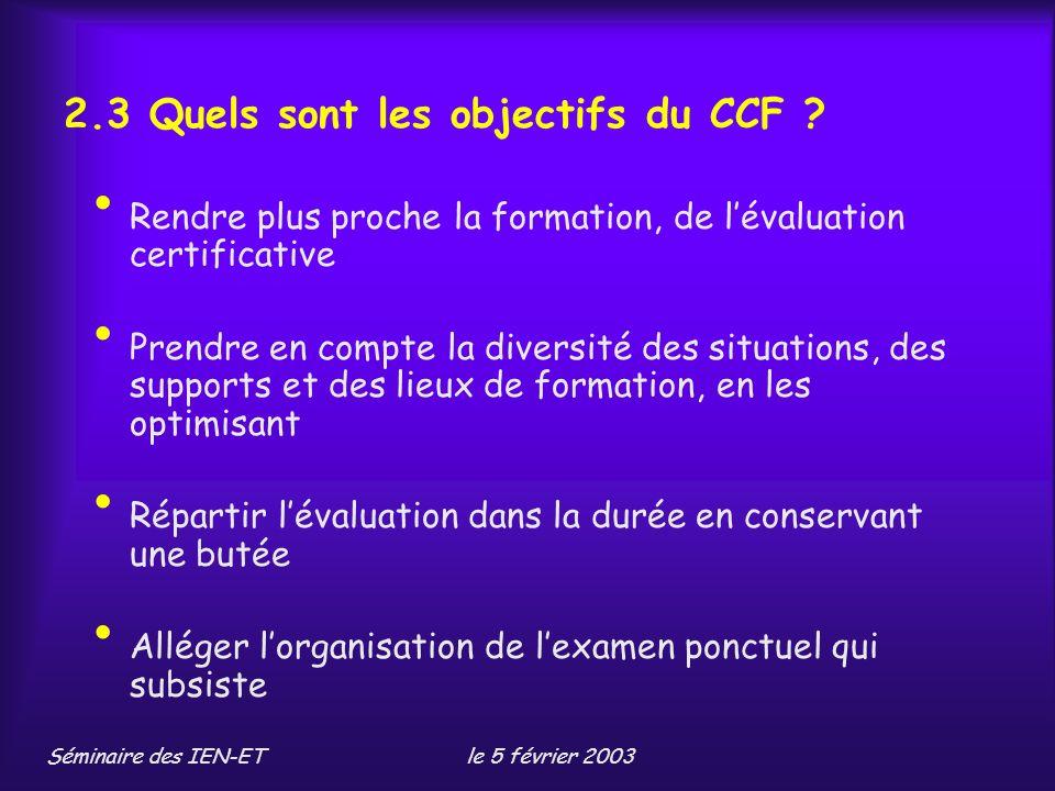 2.3 Quels sont les objectifs du CCF