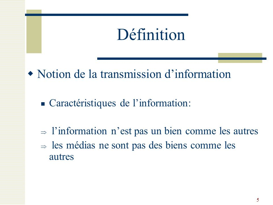 Définition Notion de la transmission d'information