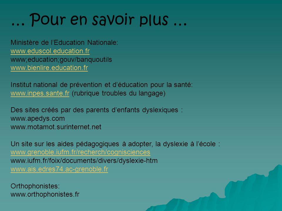 … Pour en savoir plus … Ministère de l'Education Nationale: