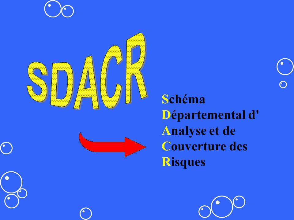 SDACR Schéma Départemental d Analyse et de Couverture des Risques