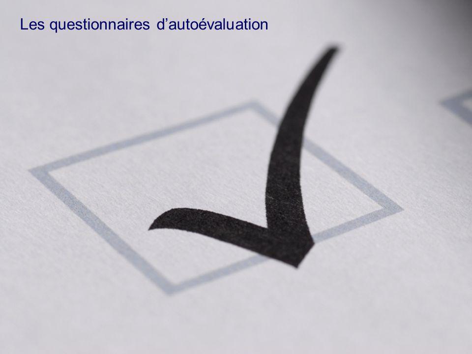 Les questionnaires d'autoévaluation