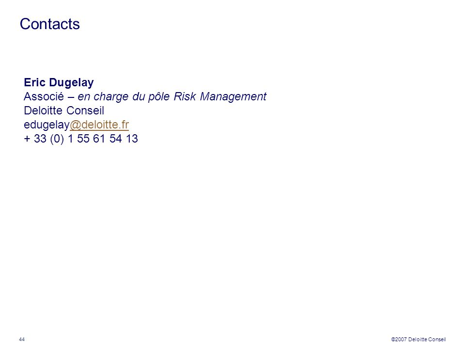 Contacts Eric Dugelay Associé – en charge du pôle Risk Management