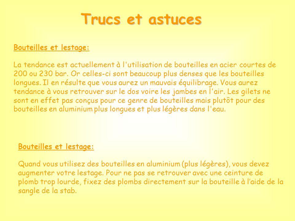 Trucs et astuces Bouteilles et lestage: