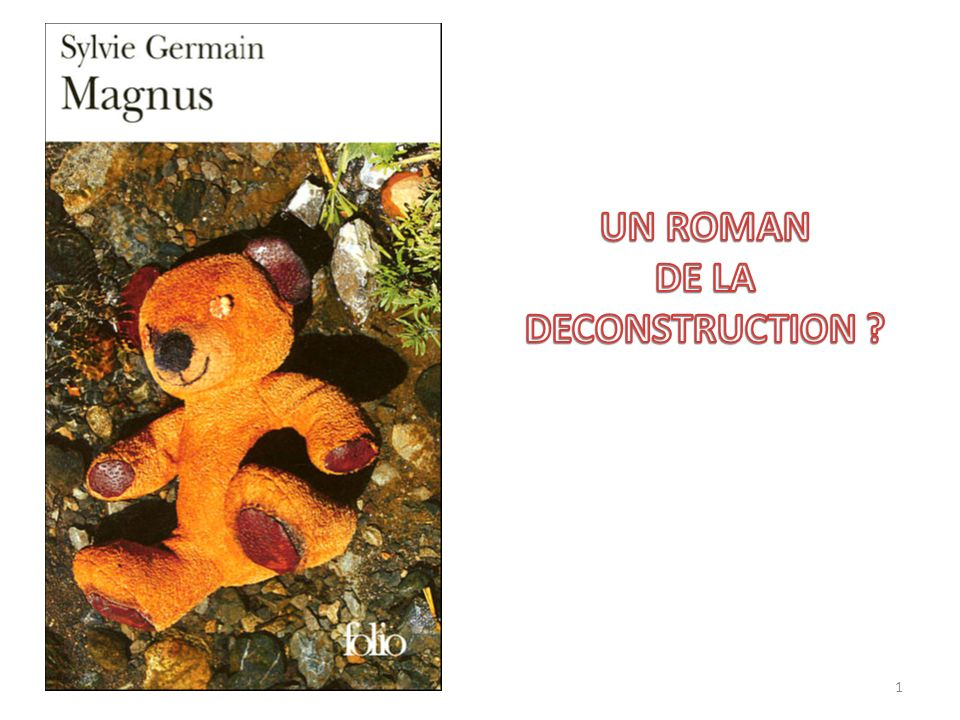 UN ROMAN DE LA DECONSTRUCTION