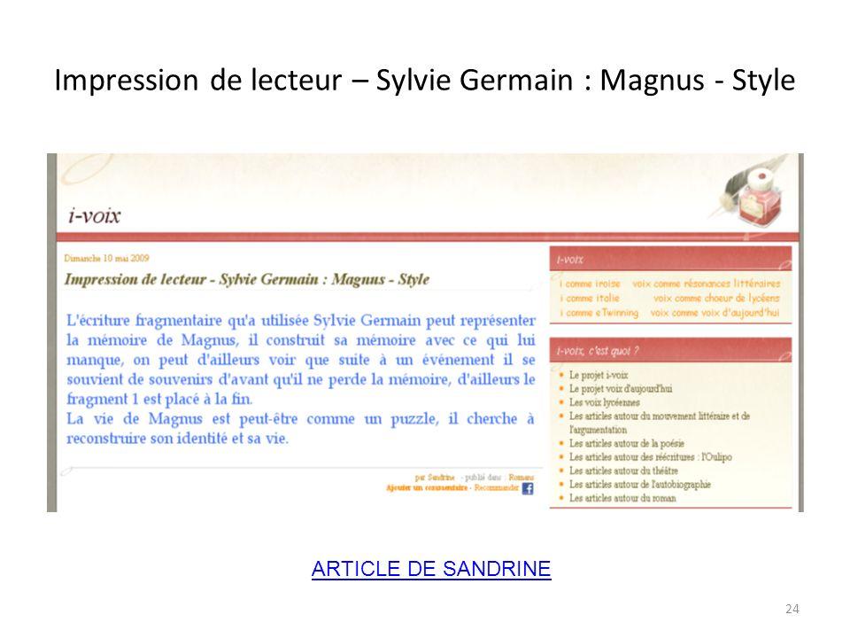 Impression de lecteur – Sylvie Germain : Magnus - Style