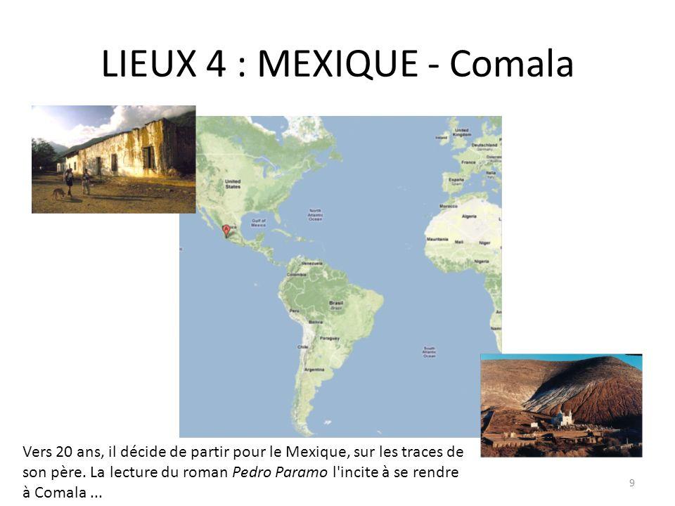 LIEUX 4 : MEXIQUE - Comala