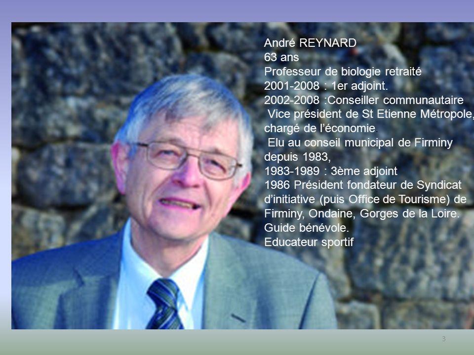 Professeur de biologie retraité 2001-2008 : 1er adjoint.