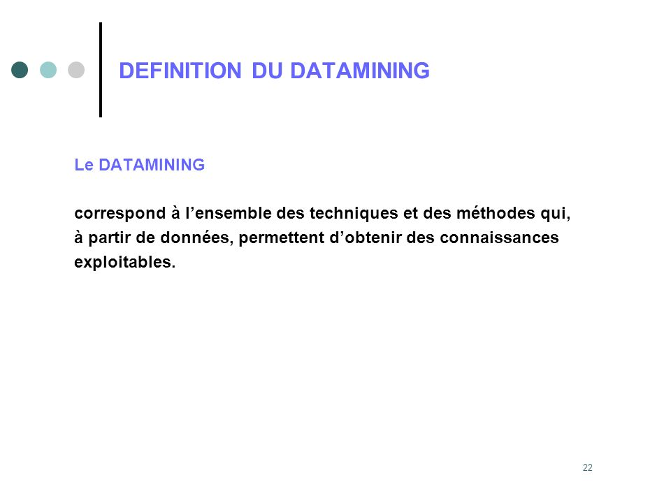 DEFINITION DU DATAMINING