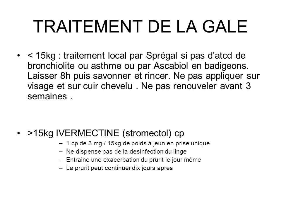 TRAITEMENT DE LA GALE