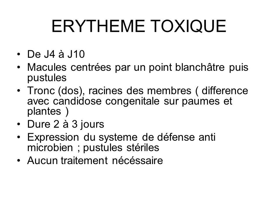 ERYTHEME TOXIQUE De J4 à J10
