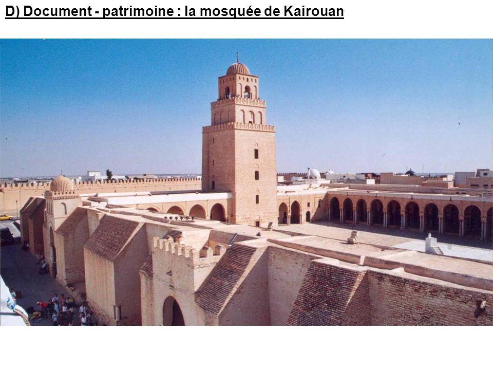 D) Document - patrimoine : la mosquée de Kairouan