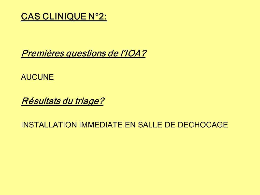 Premières questions de l IOA
