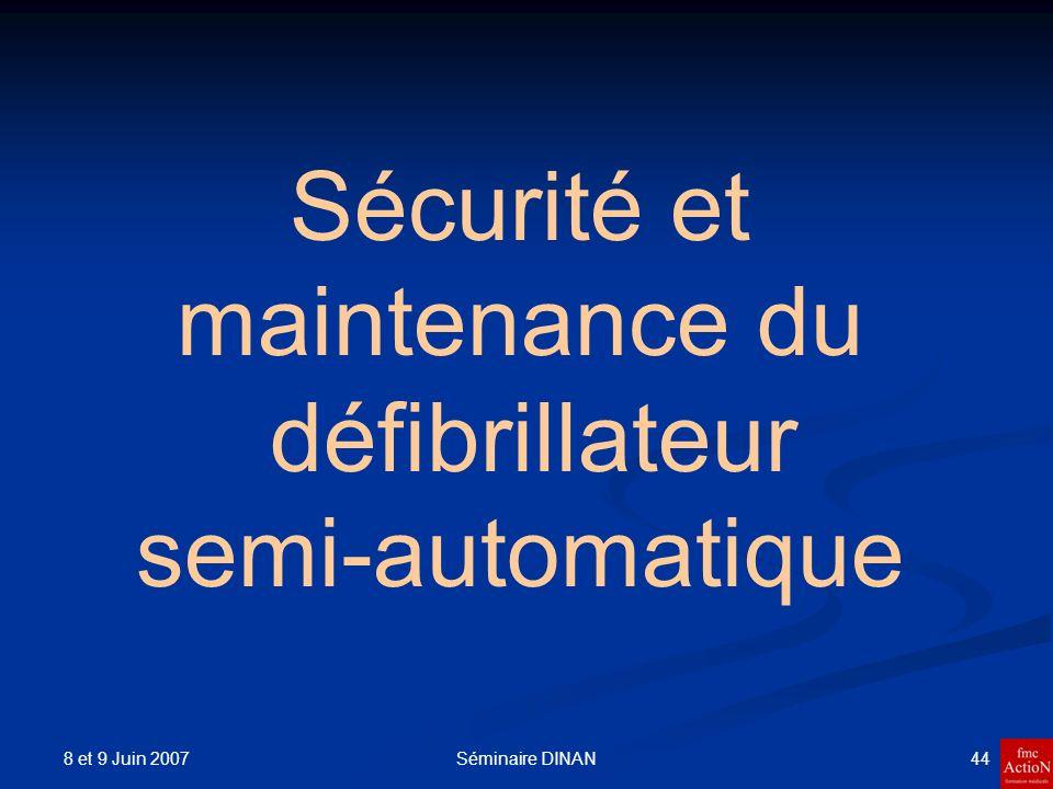 Sécurité et maintenance du défibrillateur semi-automatique