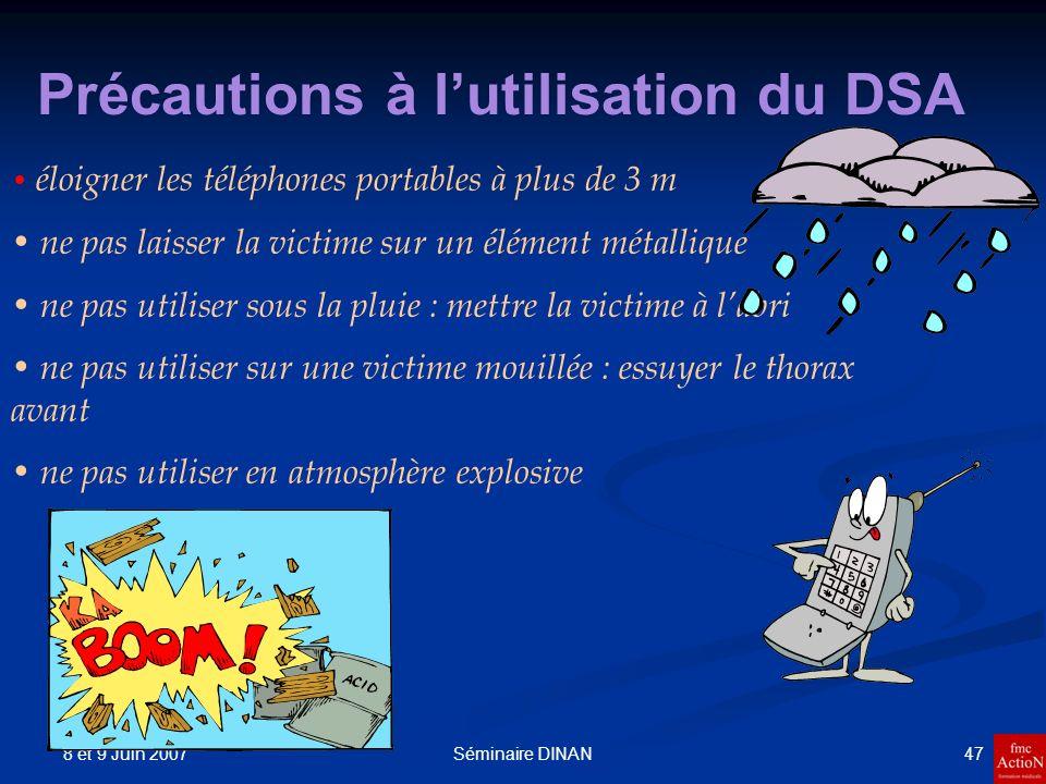 Précautions à l'utilisation du DSA