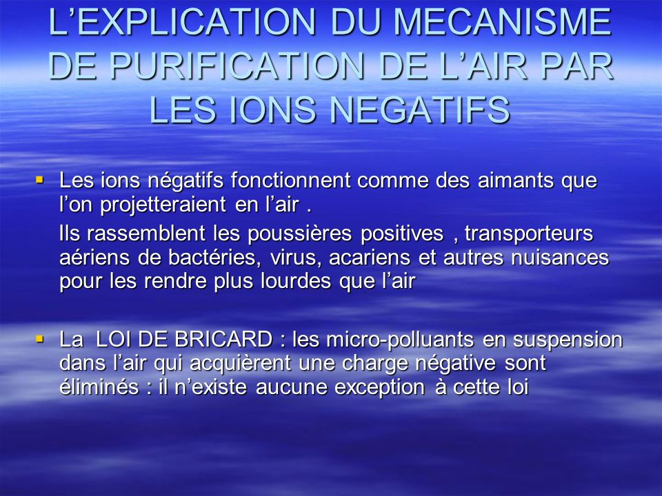 L'EXPLICATION DU MECANISME DE PURIFICATION DE L'AIR PAR LES IONS NEGATIFS