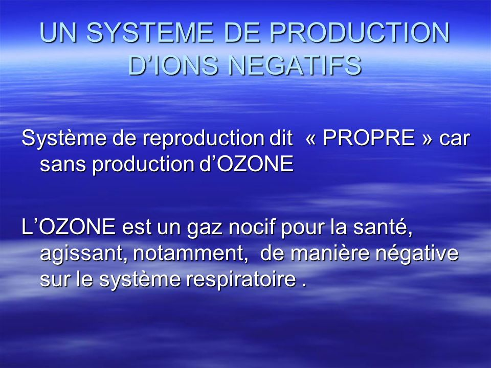 UN SYSTEME DE PRODUCTION D'IONS NEGATIFS