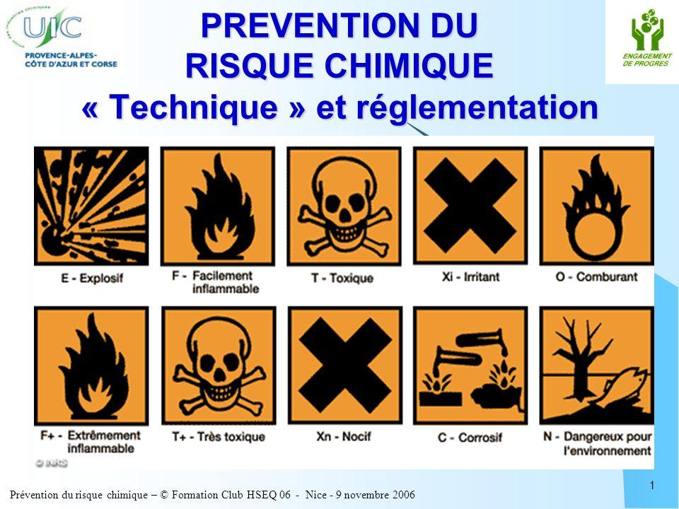 PREVENTION DU RISQUE CHIMIQUE « Technique » et réglementation