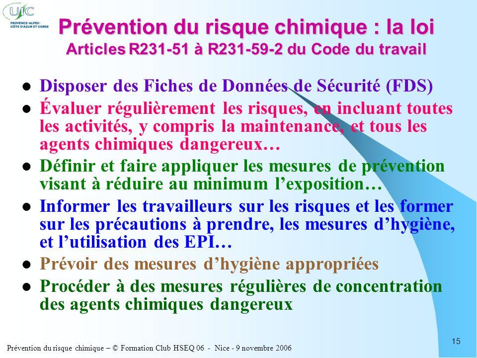 Prévention du risque chimique : la loi Articles R231-51 à R231-59-2 du Code du travail