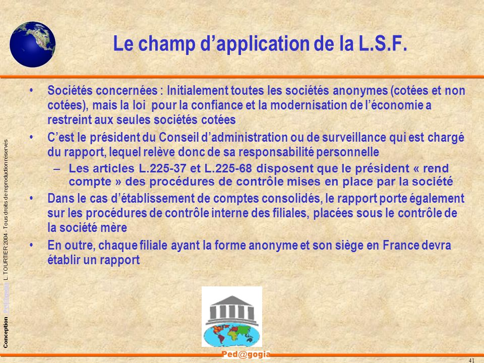 Le champ d'application de la L.S.F.
