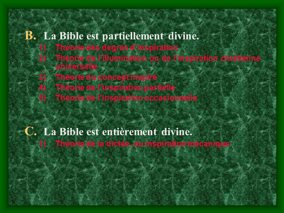 La Bible est partiellement divine.