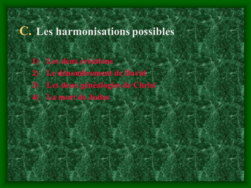 Les harmonisations possibles