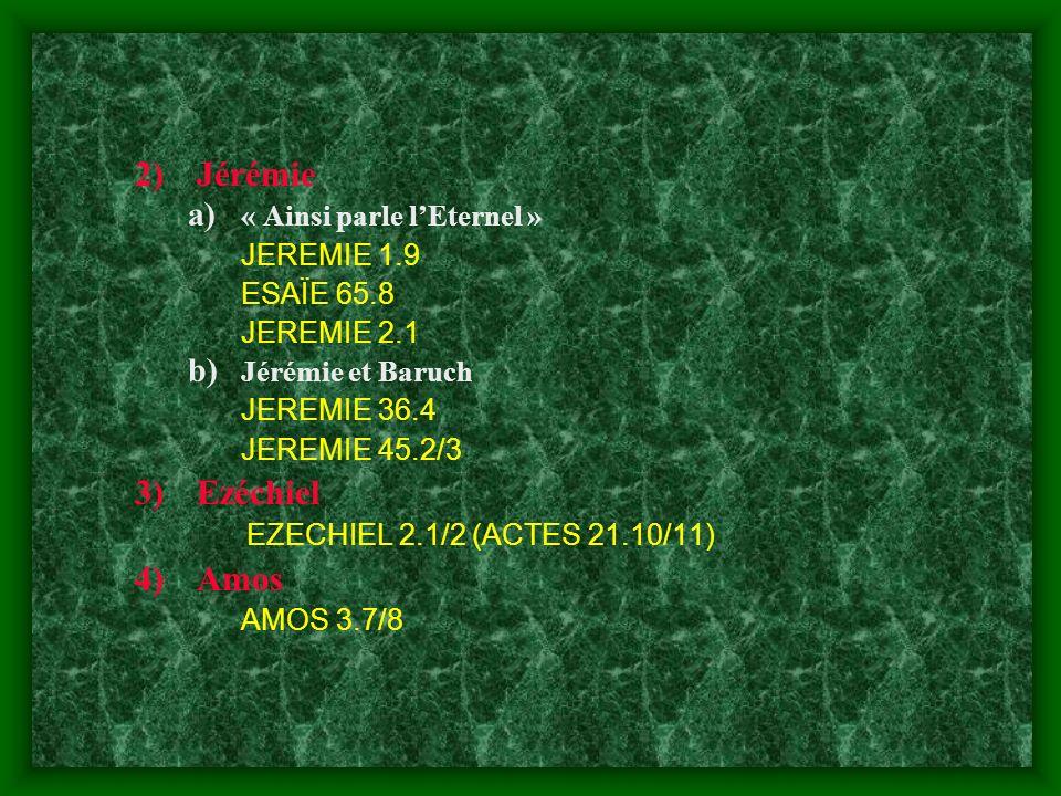 Jérémie Ezéchiel Amos « Ainsi parle l'Eternel » JEREMIE 1.9 ESAÏE 65.8