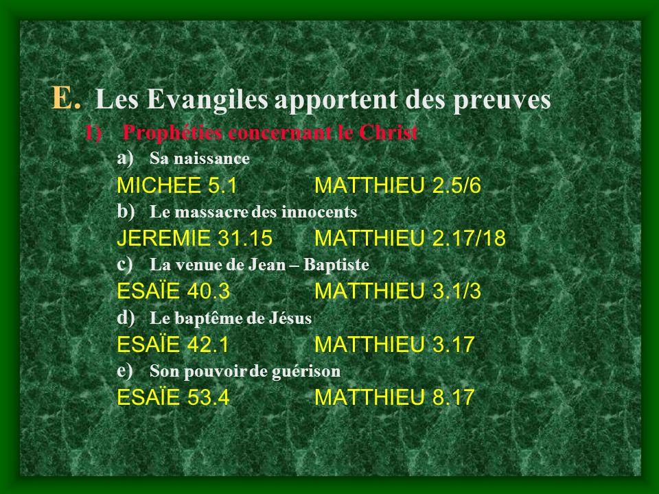 Les Evangiles apportent des preuves