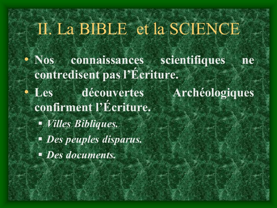 II. La BIBLE et la SCIENCE