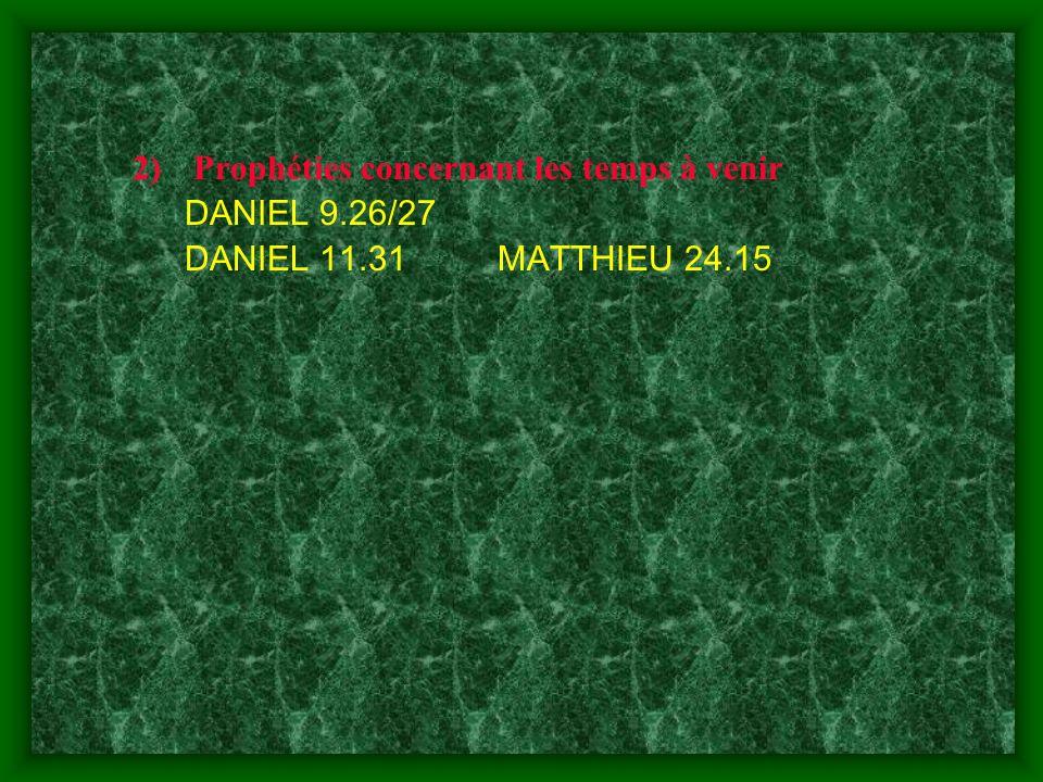 Prophéties concernant les temps à venir