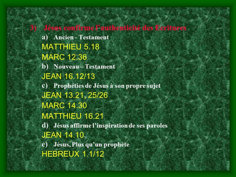 Jésus confirme l'authenticité des Ecritures MATTHIEU 5.18 MARC 12.36