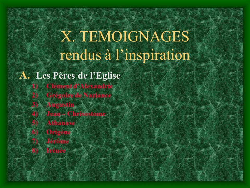 X. TEMOIGNAGES rendus à l'inspiration