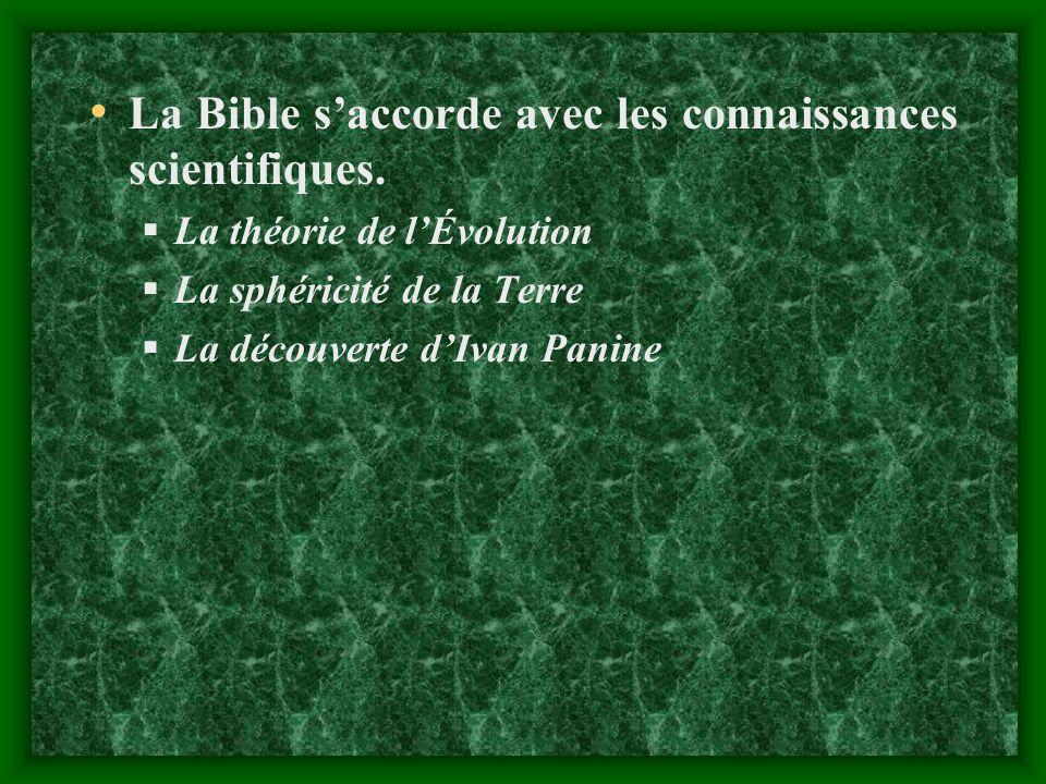 La Bible s'accorde avec les connaissances scientifiques.