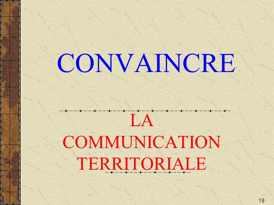 LA COMMUNICATION TERRITORIALE