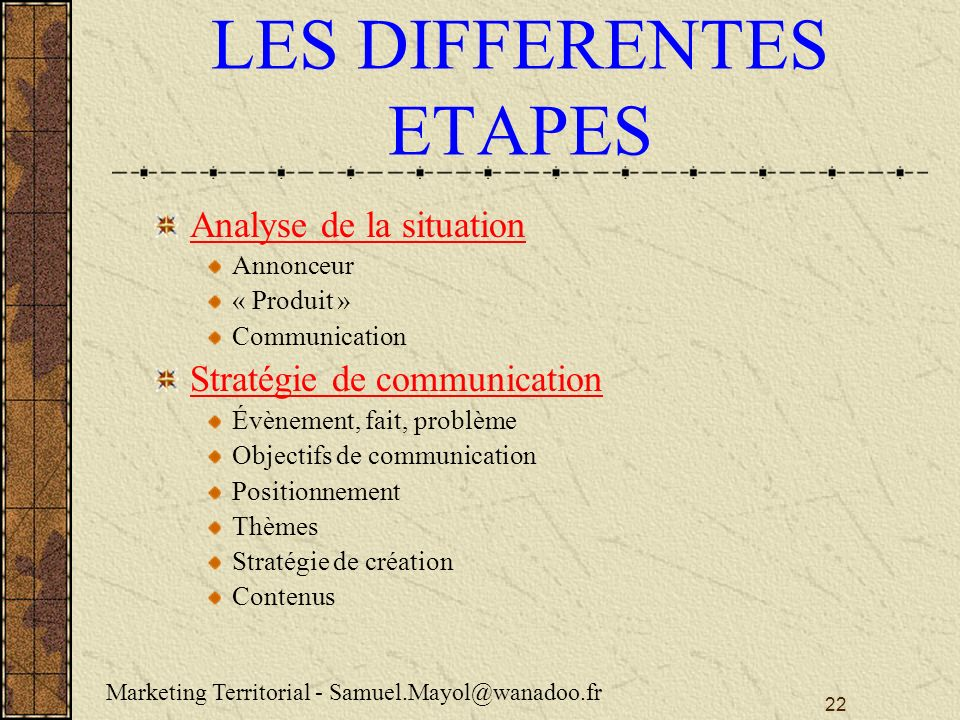 LES DIFFERENTES ETAPES