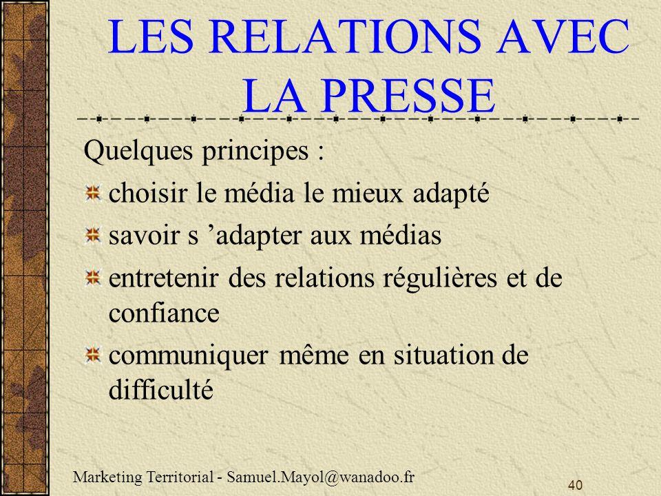 LES RELATIONS AVEC LA PRESSE