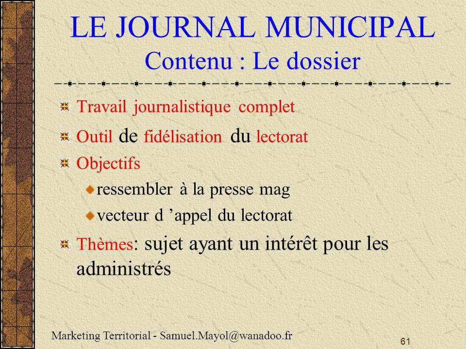 LE JOURNAL MUNICIPAL Contenu : Le dossier