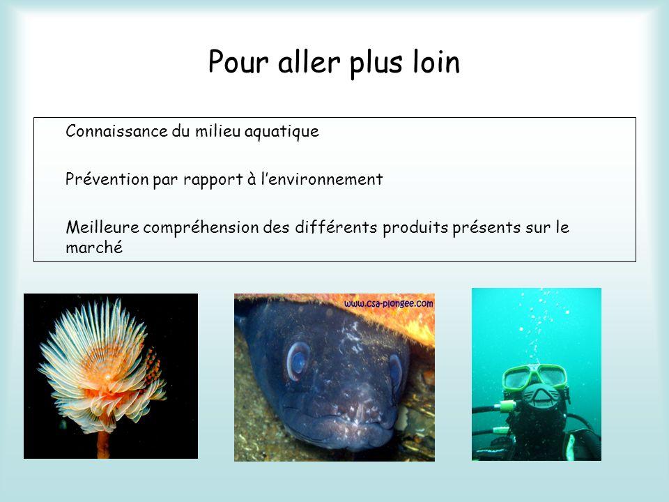 Pour aller plus loin Connaissance du milieu aquatique